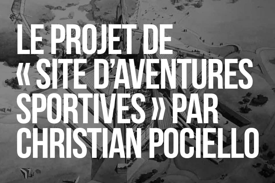 LE PROJET DE SITE D'AVENTURES SPORTIVES par Christian Pociello